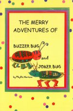 The Merry Adventures of Buzzer Bug and Joker Bug